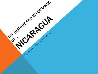The history and importance of… Nicaragua