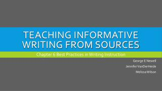 Teaching informative writing from sources