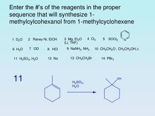 Enter the #'s of the reagents in the proper sequence that will synthesize hex-3-yne from but-1-yne