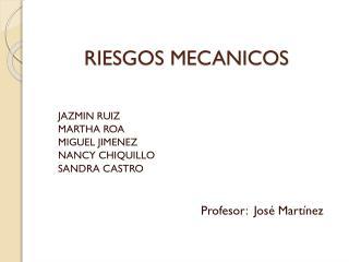 RIESGOS MECANICOS