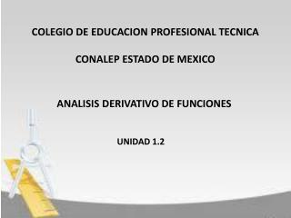 COLEGIO DE EDUCACION PROFESIONAL TECNICA  CONALEP ESTADO DE MEXICO