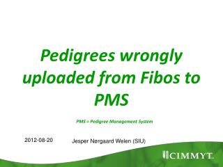 Pedigrees wrongly uploaded from  Fibos  to PMS