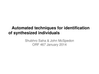 Automated techniques for identification of synthesized individuals