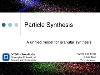 Particle Synthesis