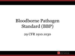 Bloodborne Pathogen Standard BBP