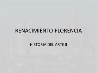 RENACIMIENTO-FLORENCIA