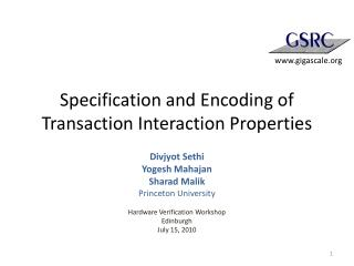 Specification and Encoding of Transaction Interaction Properties