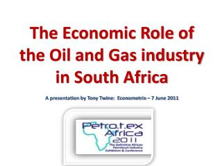 The Economic Role of the Oil and Gas industry in South Africa