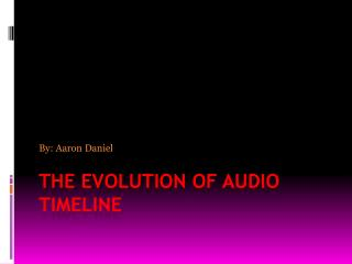 The Evolution of Audio Timeline