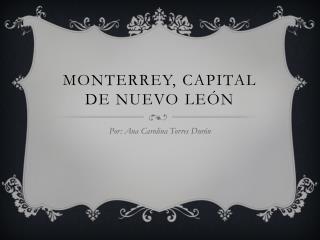 Monterrey, Capital de nuevo León