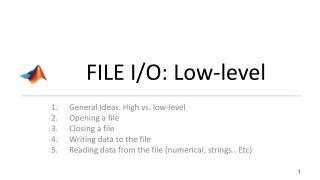 FILE I/O: Low-level