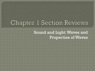 Chapter  1  Section Reviews