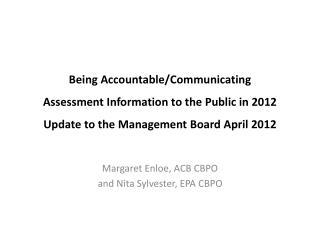 Margaret  Enloe , ACB CBPO  and Nita Sylvester, EPA CBPO