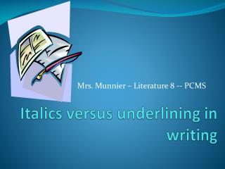 Italics versus underlining in writing