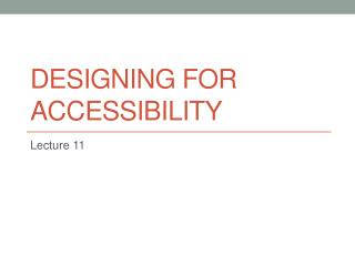 Designing for accessibility
