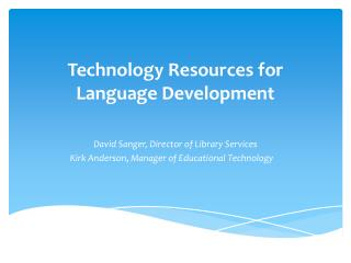 Technology Resources for Language Development