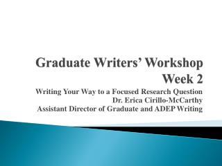 Graduate Writers� Workshop Week 2