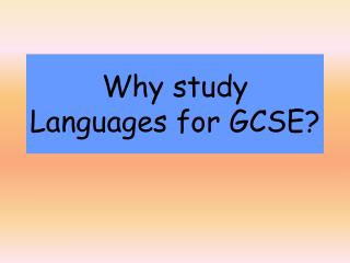 Why study Languages for GCSE?