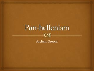 Pan-hellenism