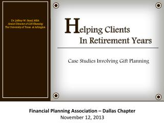 elping Clients In Retirement Years
