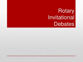Rotary  Invitational  Debates