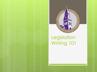 Legislation Writing 101
