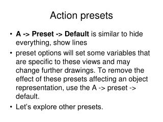 Action presets