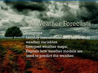 8.10 Weather Forecasts