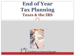 End of  Year  Tax  Planning Taxes & the IRS