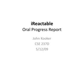iReactable Oral Progress Report