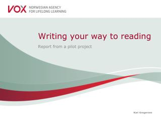 Writing your way to reading