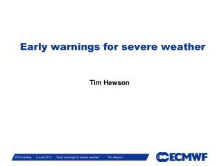 Early warnings for severe weather