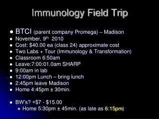 Immunology Field Trip