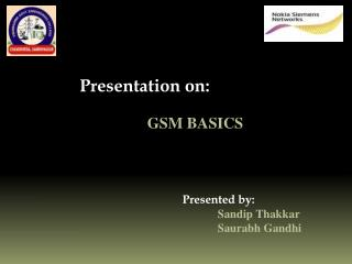 Presentation on: