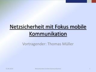 Netzsicherheit mit Fokus mobile Kommunikation