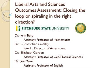 Dr.  Jenn Berg 	Assistant Professor of Mathematics Dr.  Christopher Cratsley