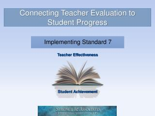 Connecting Teacher Evaluation to Student Progress