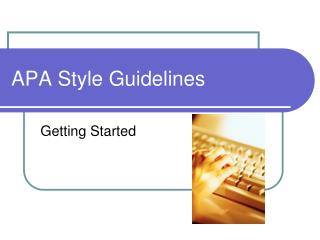 APA  Style  Guidelines
