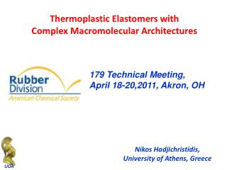 Thermoplastic  Elastomers  with Complex Macromolecular Architectures