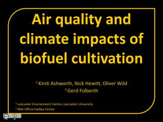 Air quality and climate impacts of biofuel cultivation