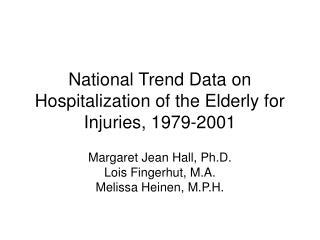 National Trend Data on Hospitalization of the Elderly for ...