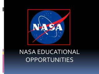 NASA EDUCATIONAL OPPORTUNITIES