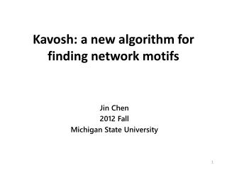 Kavosh : a new algorithm for finding network motifs