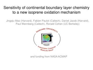 Sensitivity of continental boundary layer chemistry  to a new isoprene oxidation mechanism