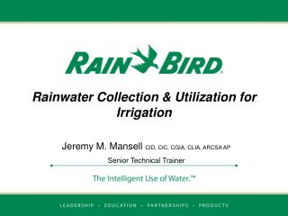 Rainwater Collection  Utilization for Irrigation
