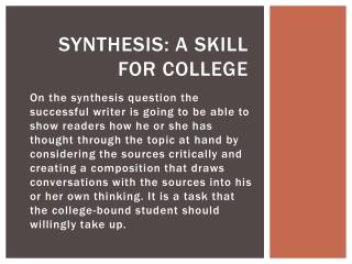 Synthesis: A Skill for College