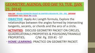 GEOMETRY; AGENDA;  ODD DAY 93; TUE.   [JAN.  21,  2014]