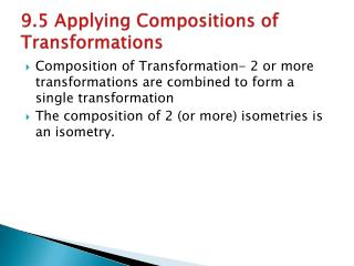 9.5 Applying Compositions of Transformations