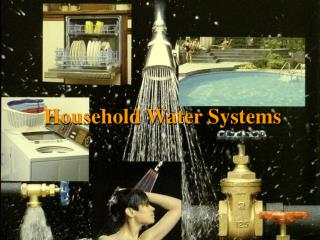 Household Water Systems. ppt