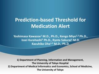 Prediction-based Threshold for  Medication Alert